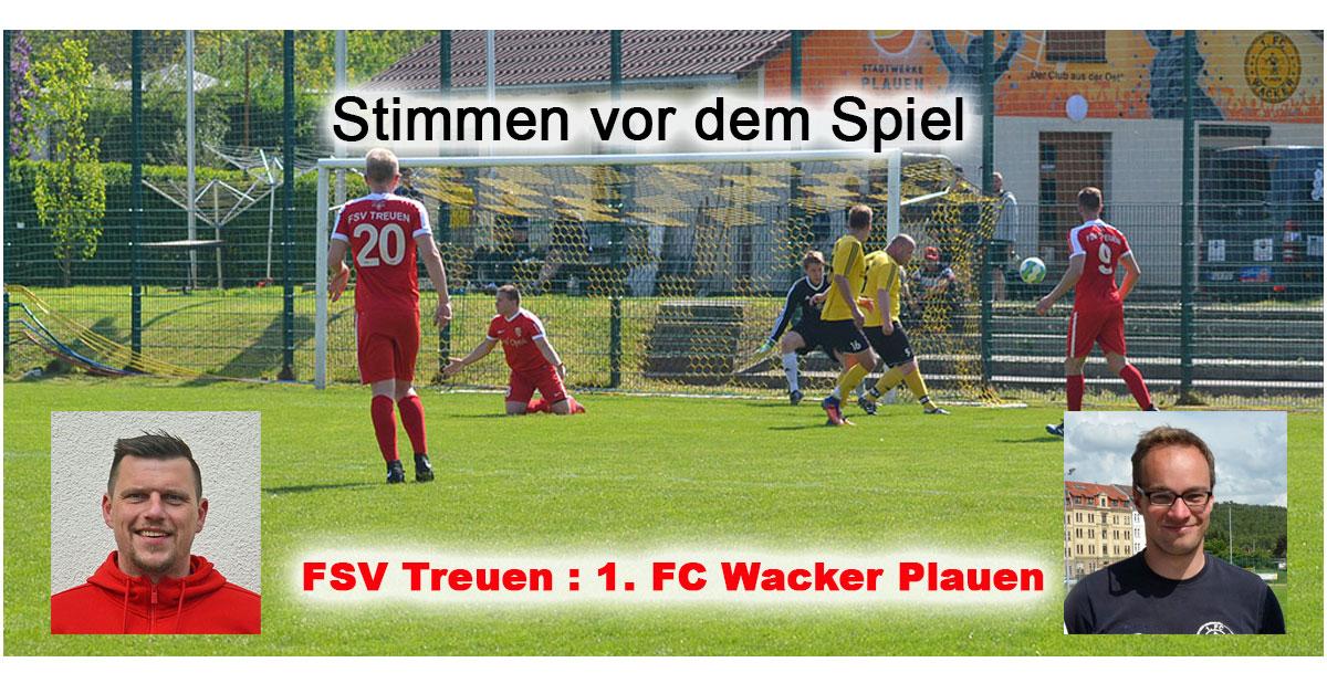 Stimmen zum Spiel FSV Treuen : Wacker Plauen